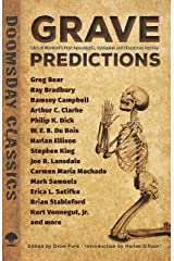Grave Predictions: Tales of Mankind's Post-Apocalyptic, Dystopian and Disastrous Destiny (Dover Doomsday Classics) Kindle Edition