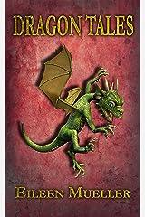 Dragon Tales Kindle Edition