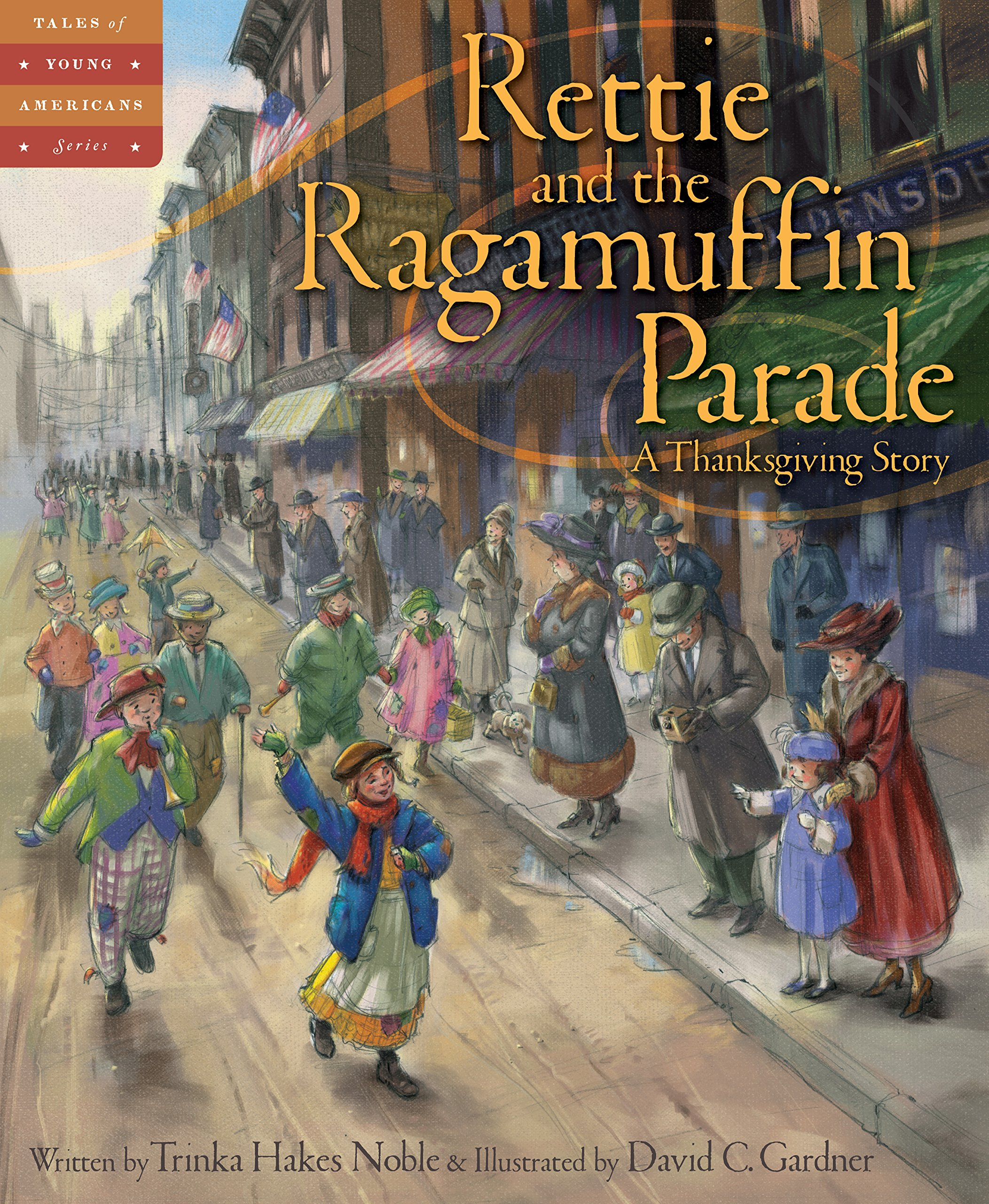 Download Rettie and the Ragamuffin Parade: A Thanksgiving Story (Tales of Young Americans) pdf