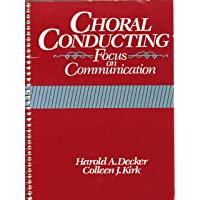 Choral Conducting: Focus on Communication