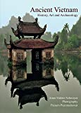 Ancient Vietnam: History, Art and Archaeology