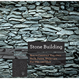 Stone Building: How to Make New England Style Walls and Other Structures the Old Way (Countryman Know How)