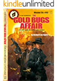 The Gold Bugs Affair (A Basil and Moebius Adventure Book 2)