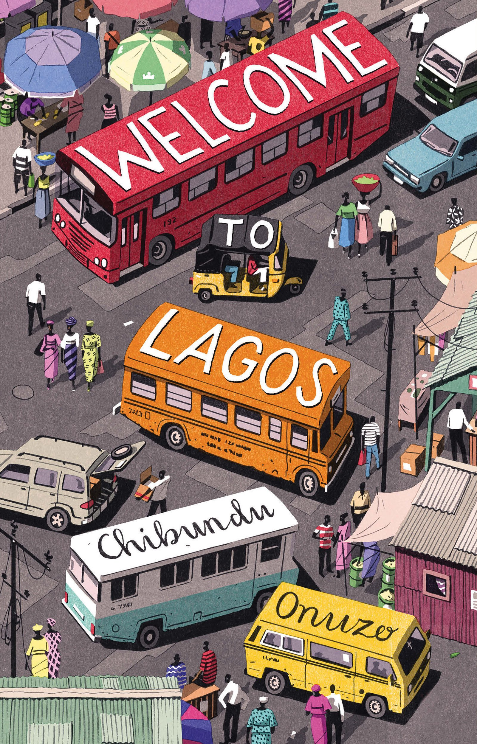 Image result for welcome to lagos by chibundu onuzo