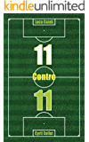 11 Contro 11