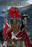 Empire Betrayed: The Fall of Sejanus (English Edition)