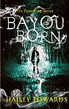 Bayou Born (The Foundling Series) (English Edition)