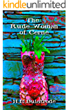 The Rude Woman of Cerne (H.E. Bulstrode's West Country Tales Book 4)