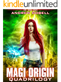 Magi Origins Quadrilogy - Books 1- 4 of the Magi Saga: An Urban Fantasy Epic Adventure.