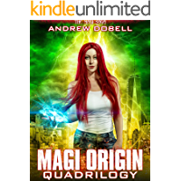Magi Origins Quadrilogy - Books 1- 4 of the Magi Saga: An Urban Fantasy Epic Adventure.