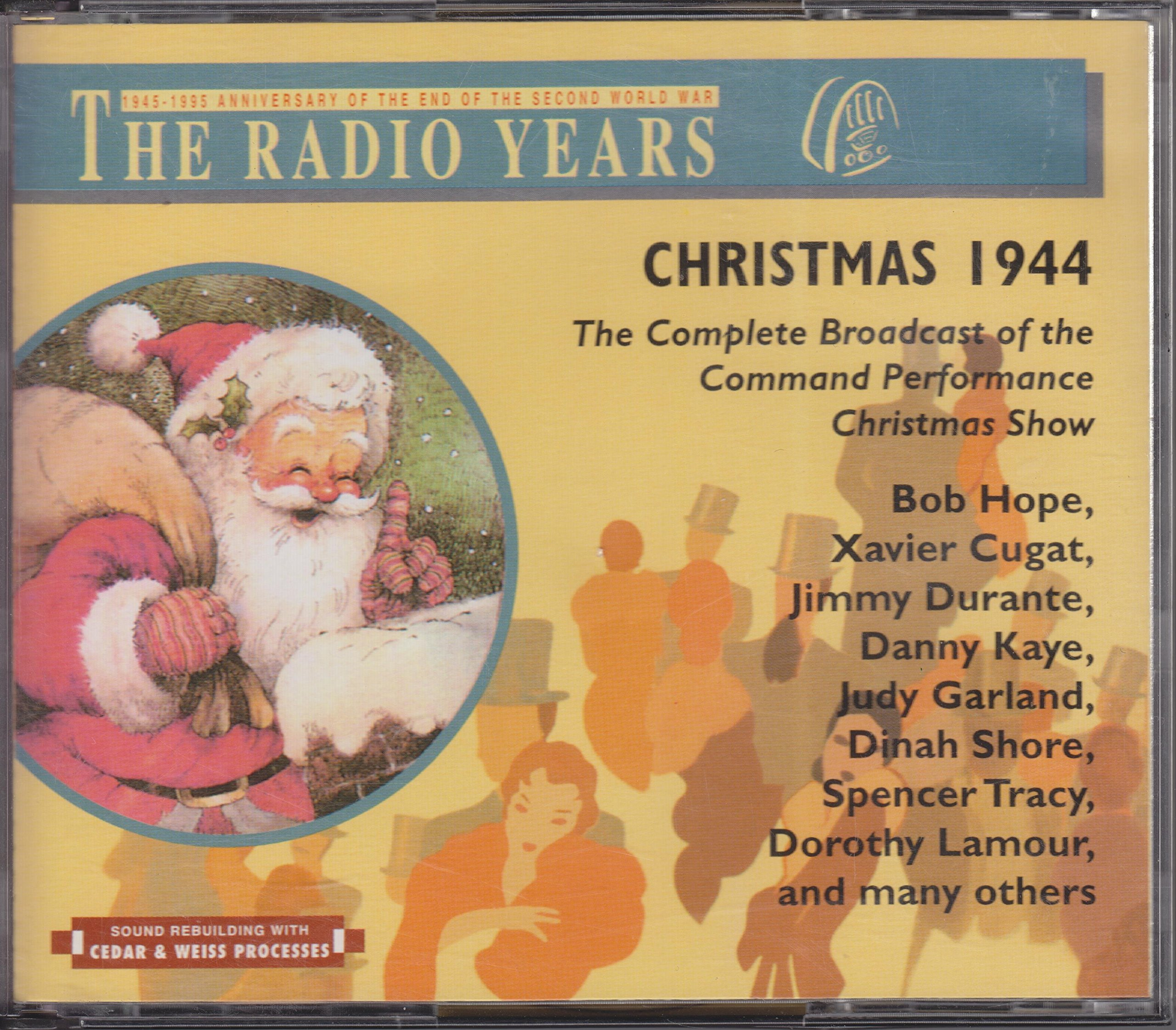 Christmas 1944: The Complete Broadcast of the Command Performance Christmas Show