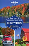 Lonely Planet New York & the Mid-Atlantic's Best Trips (Travel Guide)