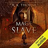 Mage Slave: The Enslaved Chronicles, Book 1