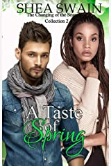 A Taste of Spring (The Changing of the Seasons Collection Book 2) Kindle Edition