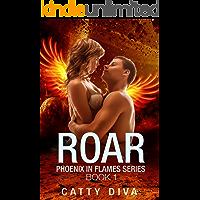 Roar (Phoenix in Flames Book 1)
