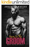 Given to the Groom (Curvy for Keeps Book 1)