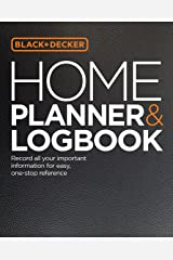 Black & Decker Home Planner & Logbook: Record all your important information for easy, one-stop reference Flexibound