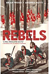 Rebels: A Well-Regulated Militia Paperback