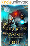 The Summoner and the Seer: Darklight Universe: Book 1