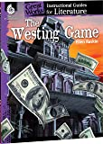 The Westing Game: An Instructional Guide for Literature (Great Works)