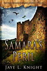 Samara's Peril (Ilyon Chronicles Book 3) Kindle Edition