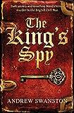 The King's Spy: (Thomas Hill 1) (Thomas Hill Novels)