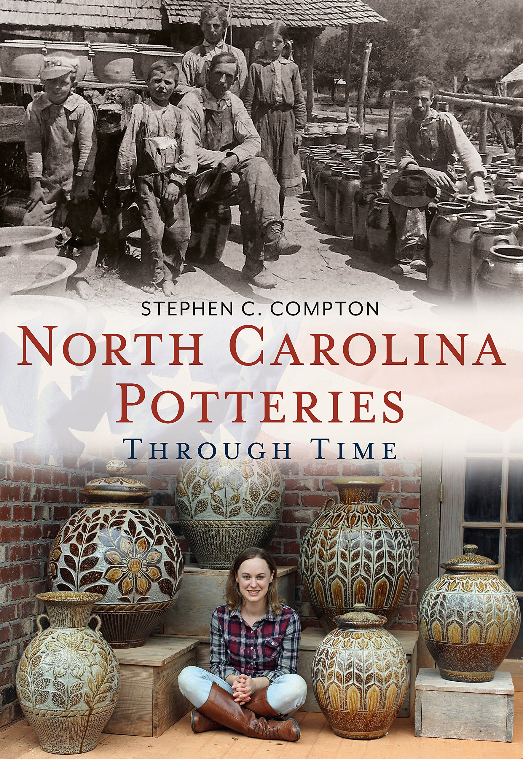 Download North Carolina Potteries Through Time (America Through Time) pdf epub