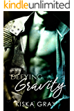 Defying Gravity (Love By Chance Book 2)