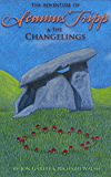 Seamus Tripp & the Changelings (The Adventures of Seamus Tripp)