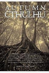 Autumn Cthulhu Kindle Edition