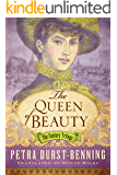 The Queen of Beauty (The Century Trilogy Book 3)