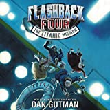 The Titanic Mission: Flashback Four, Book 2