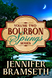 Bourbon Springs Box Set: Volume II, Books 4-6 (Bourbon Springs Box Sets Book 2)