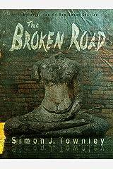 The Broken Road Kindle Edition