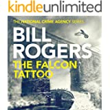 The Falcon Tattoo: The National Crime Agency Series, Book 2