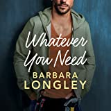 Whatever You Need: The Haneys, Book 2
