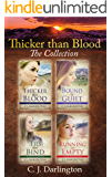 Thicker than Blood The Collection (Thicker than Blood, Bound by Guilt, Ties that Bind, Running on Empty) (Thicker than Blood series)