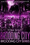 Brooding City: Brooding City Series Book 1