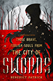 Those Brave, Foolish Souls from the City of Swords (Yarnsworld)