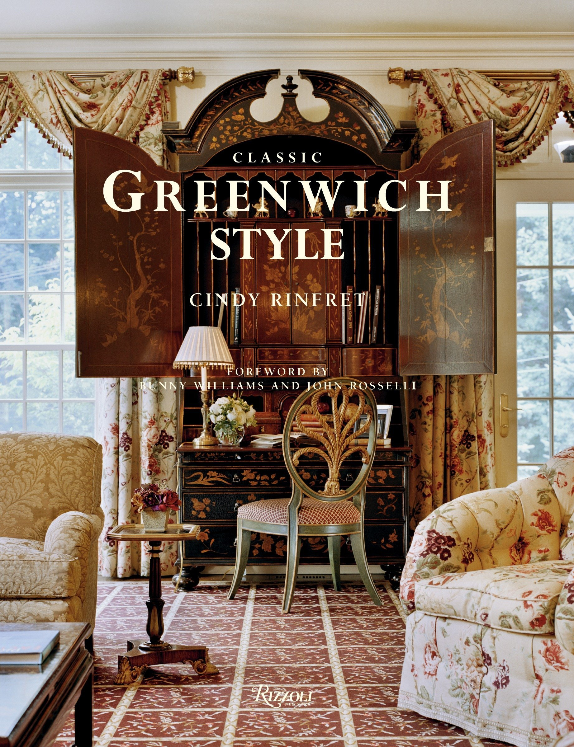 Classic Greenwich Style Cindy Rinfret 9780847828463