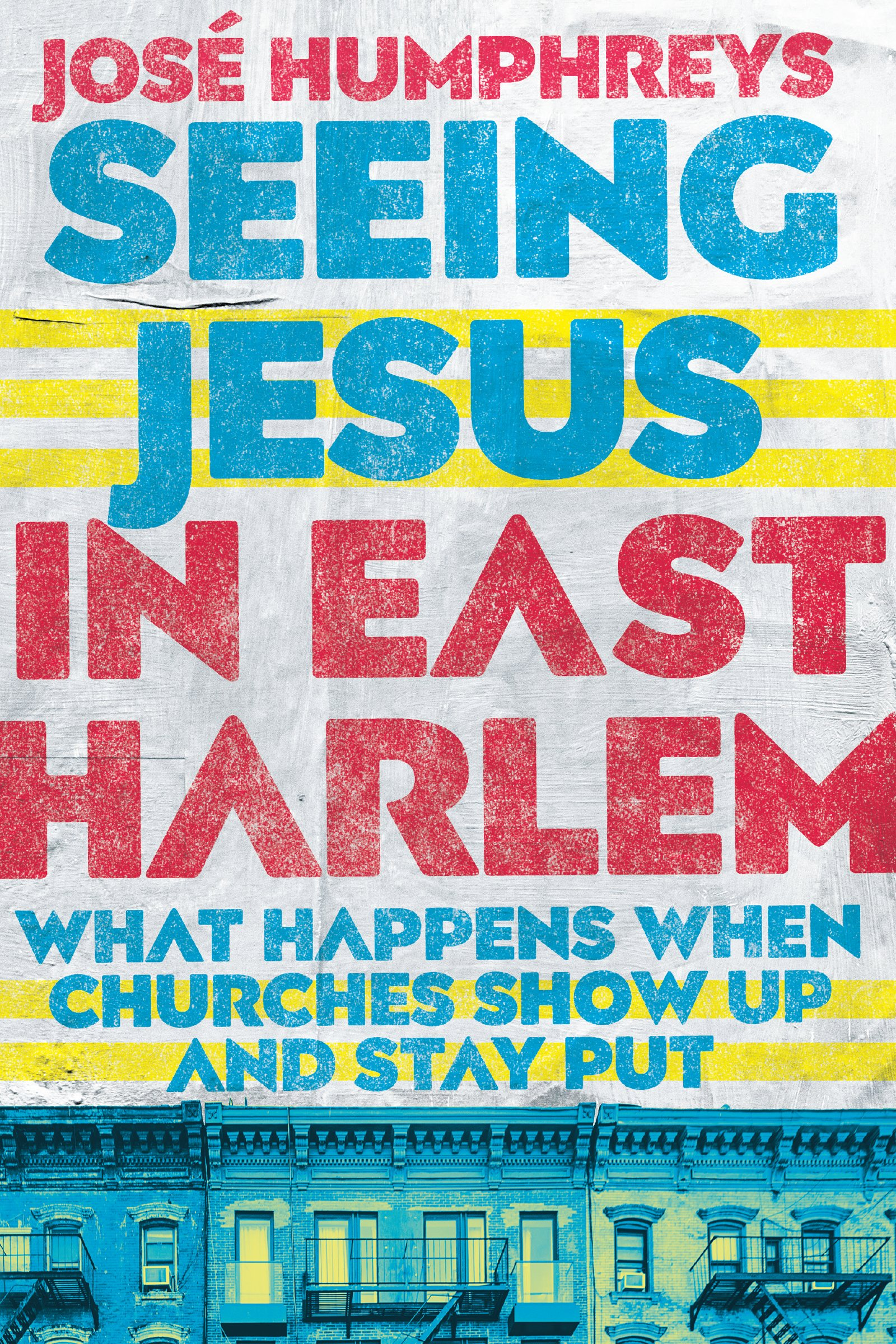 Seeing Jesus in East Harlem: What Happens When Churches Show