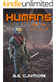 Humans: Human scouts fighting in an Alien Empire (Humanity Ascendant Book 2)