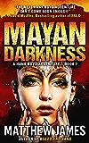 Mayan Darkness (A Hank Boyd Adventure Book 2) (The Hank Boyd Adventures)