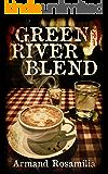 Green River Blend: A Supernatural Thriller