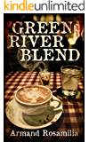 Green River Blend: A Supernatural Thriller