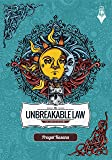 The Unbreakable Law: The Code of Destiny