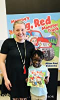 Alison Paul, author of Mommy's Big, Red Monster Truck