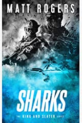 Sharks: A King & Slater Thriller (The King & Slater Series Book 6) Kindle Edition