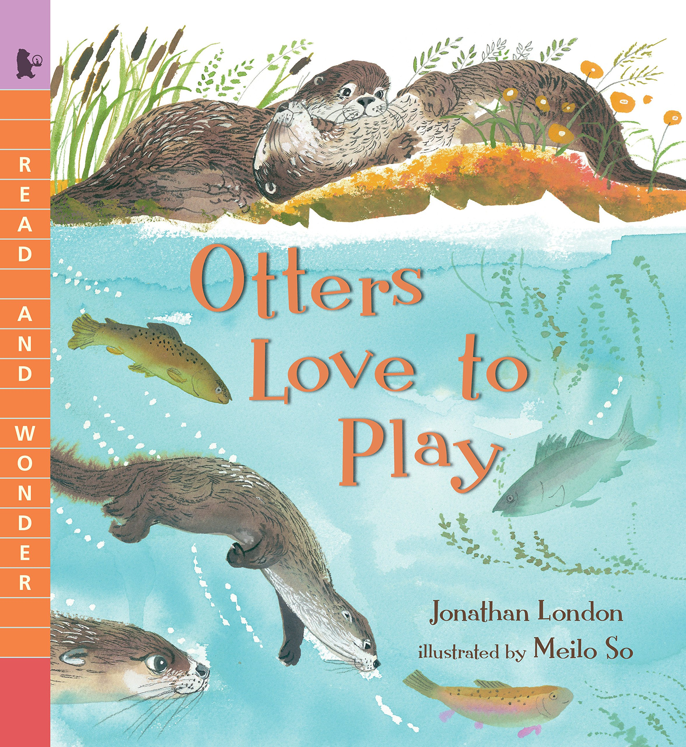 Read Online Otters Love to Play (Read and Wonder) ebook