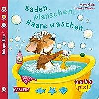 Baby Pixi 62: Baden, planschen, Haare waschen